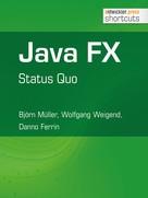 Björn Müller: Java FX - Status Quo