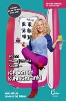 Stevani Fuhlrott: Wenn mich jemand sucht - ich bin im Kühlschrank! ★★★★