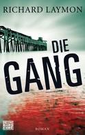 Richard Laymon: Die Gang ★★★★