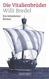 Die Vitalienbrüder - Ein Störtebeker-Roman