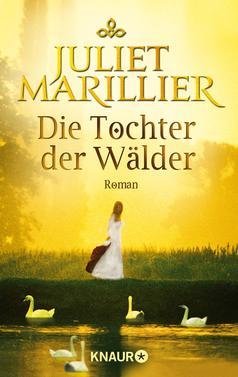 Juliet Marillier: Die Tochter der Wälder ★★★★★