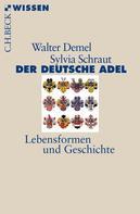 Walter Demel: Der deutsche Adel ★★★★