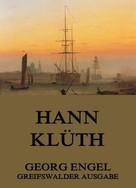 Georg Engel: Hann Klüth