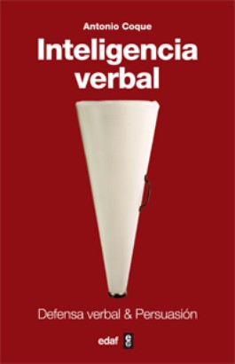 Inteligencia Verbal: defensa verbal y persuasión