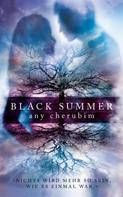 Any Cherubim: Black Summer - Teil 1 ★★★★★