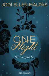 One Night - Das Versprechen - Die One Night-Saga 3