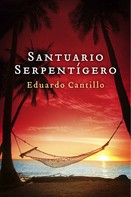 Cantillo Eduardo: Santuario Serpentígero