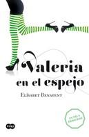 Elísabet Benavent: Valeria en el espejo (Saga Valeria 2) ★★★★★