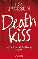 Lisa Jackson: Deathkiss ★★★★