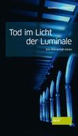Hanna Hartmann: Tod im Licht der Luminale