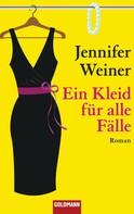 Jennifer Weiner: Ein Kleid für alle Fälle ★★★★