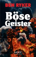 Ben Ryker: C.T.O. Counter Terror Operations 5: Böse Geister ★★