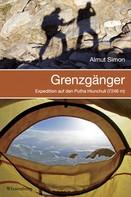 Almut Simon: Grenzgänger - Expedition auf den Putha Hiunchuli (7246 m) ★★★