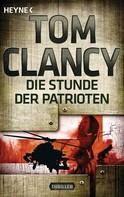 Tom Clancy: Die Stunde der Patrioten ★★★★