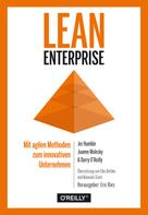 Jez Humble: Lean Enterprise