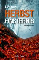 Karin Holz: Herbstfinsternis ★★★