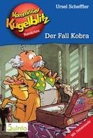 Ursel Scheffler: Kommissar Kugelblitz 14. Der Fall Kobra ★★★★