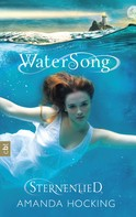 Amanda Hocking: Watersong - Sternenlied ★★★★