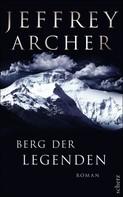Jeffrey Archer: Berg der Legenden ★★★★