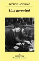 Patrick Modiano: Una juventud
