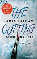 James Hayman: The Cutting - Stich ins Herz ★★★★