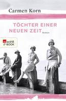 Carmen Korn: Töchter einer neuen Zeit ★★★★