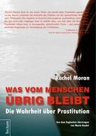 Rachel Moran: Was vom Menschen übrig bleibt ★★★★