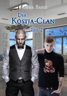 Norma Banzi: Der Kostja-Clan - Teil 2 ★★★★
