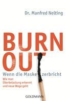Manfred Nelting: Burn-out - Wenn die Maske zerbricht ★★★★