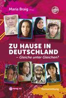 Maria Braig: Zu Hause in Deutschland - Gleiche unter Gleichen? ★★★