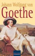 Johann Wolfgang von Goethe: Johann Wolfgang von Goethe - Gesammelte Gedichte ★★★★★