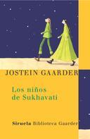 Jostein Gaarder: Los niños de Sukhavati