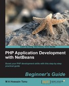 M A Hossain Tonu: PHP Application Development with NetBeans Beginner's Guide