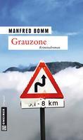 Manfred Bomm: Grauzone ★★★★