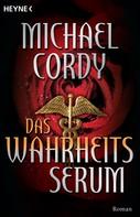 Michael Cordy: Das Wahrheits-Serum ★★★★★