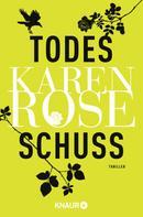 Karen Rose: Todesschuss ★★★★