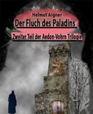 Helmut Aigner: Der Fluch des Paladins