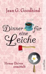 Dinner für eine Leiche - Kriminalroman