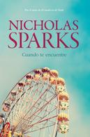 Nicholas Sparks: Cuando te encuentre ★★★★★