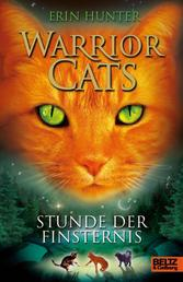 Warrior Cats. Stunde der Finsternis - I, Band 6