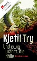 Kjetil Try: Und ewig währt die Hölle ★★★★★