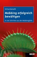Josef Schwickerath: Mobbing erfolgreich bewältigen ★★★