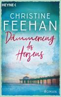 Christine Feehan: Dämmerung des Herzens ★★★★★