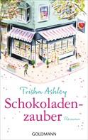 Trisha Ashley: Schokoladenzauber ★★★★