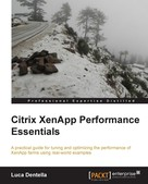 Luca Dentella: Citrix XenApp Performance Essentials