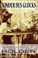 Gina Holden: Kinder des Glücks