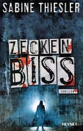 Zeckenbiss - Thriller