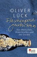 Oliver Lück: Flaschenpostgeschichten ★★★★