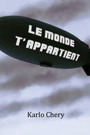 Karlo Chery: Le Monde T'appartient