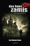 Uwe Voehl: Das Haus Zamis 14 - Ich, Michael Zamis